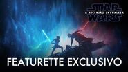 Star Wars A Ascensão Skywalker – Featurette Exclusivo