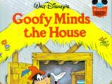 Goofy Minds the House