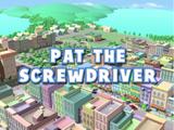 Pat the Screwdriver