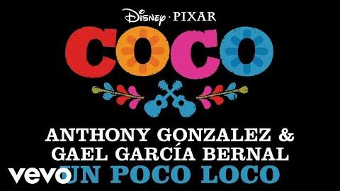 "Anthony Gonzalez, Gael García Bernal - Un Poco Loco (From ""Coco"" Audio Only)"