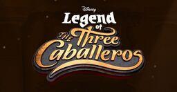 Legend of the Three Caballeros Logo