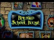 Haunted School House