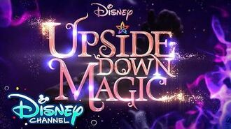 It's Coming! Upside Down Magic Disney Channel