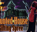 Haunted House Gifting Spree