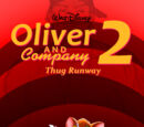 Oliver and Company 2: Thug Runway