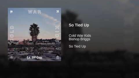 So Tied Up - Cold War Kids
