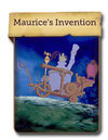 Maurice's Invention