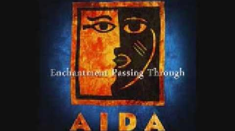 Aida - Enchantment Passing Through and My Strongest Suit (Reprise)