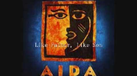 Aida - Like Father Like Son and Radames' Letter