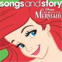 Songs and story the little mermaid