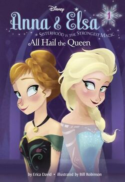 Anna & Elsa - All Hail the Queen
