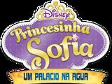 Princesinha Sofia: Um Palácio na Água