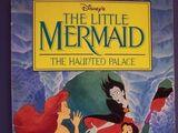 A Pequena Sereia: O Palácio Assombrada