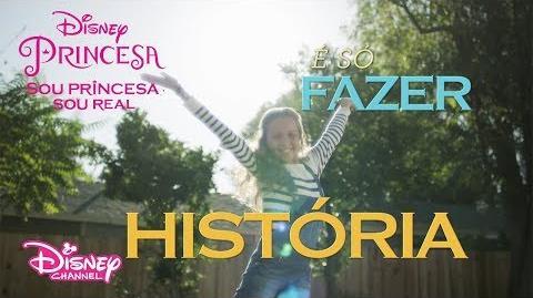 Fazer História Sou Princesa, Sou Real