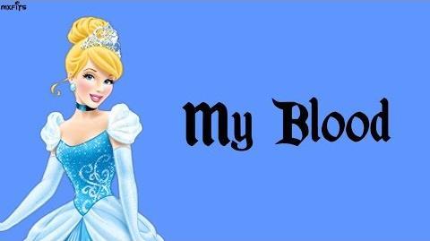My Blood Ellie Goulding Cinderella