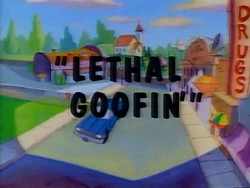 Lethal Goofing