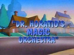 Dr Horatio's Magic Orchestra