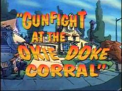 Gunfight @ Okie Doke Corral