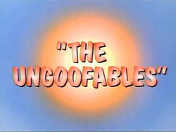 Ungoofables - GT