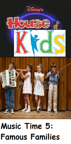File:Disney's House of Kids - Music Time 5- Famous Families.png