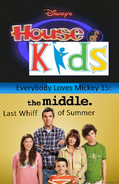 Disney's House of Kids - Everybody Loves Mickey 15- The Middle Last Whiff of Summer