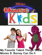 Disney's House of Kids - My Favorite Talent Things Show Movies 9- Barney Can Do It