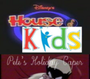 Disney's House of Kids - Pete's Holiday Caper Collections