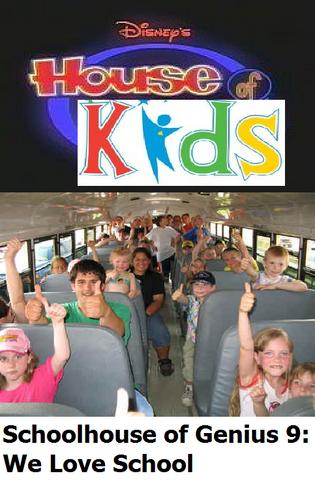 File:Disney's House of Kids - Schoolhouse of Genius 9 We Love School.png