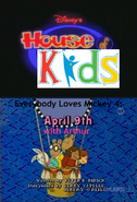 Disney's House of Kids - Everybody Loves Mickey 4- April 9th with Arthur