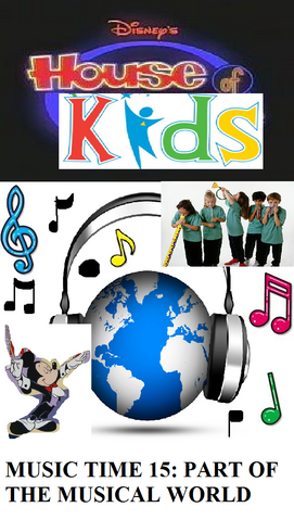 File:Disney's House of Kids - Music Time 15 Part Of The Musical World.png