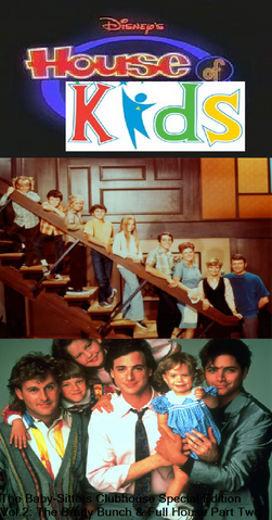 File:Disney's House of Kids - The Baby-Sitters Clubhouse Special Edition Vol.2 The Brady Bunch & Full House Part Two.png