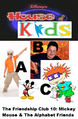 Disney's House of Kids - The Friendship Club 10 Mickey Mouse & The Alphabet Friends.png