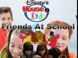 Disney's House of Kids - Friends At School