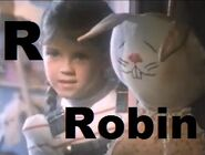 Robin (from Where The Toys Come From)