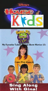 Disney's House of Kids - My Favorite Talent Things Show Movies 13- Come Along & Sing Along With Gina D's Kids Club
