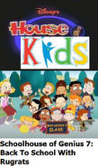 Disney's House of Kids - Schoolhouse of Genius 7 Back To School With Rugrats
