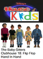 Disney's House of Kids - The Baby-Sitters Clubhouse 18 Flip Flop Hand In Hand.png