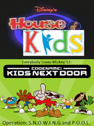 Disney's House of Kids - Everybody Loves Mickey 12 Codename Kids Next Door Operation S.N.O.W.I.N.G. and P.O.O.L.