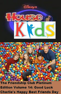 Disney's House of Kids - The Friendship Club Platinum Edition Volume 14- Good Luck Charlie's Happy Best Friends Day