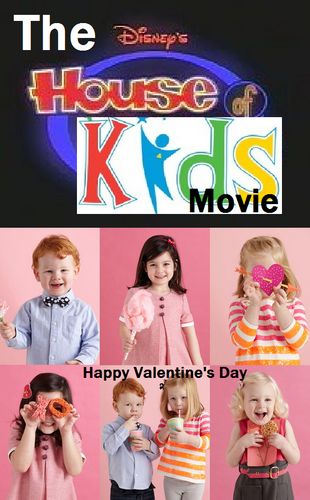 The Disney's House of Kids Movie - Happy Valentine's Day