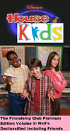 Disney's House of Kids - The Friendship Club Platinum Edition Volume 9 - Ned's Declassified Including Friends