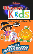 Disney's House of Kids - Halloween with Hades 8- Dora's Halloween Adventure