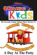 Disney's House of Kids - My Favorite Talent Things Show Movies 17- Daniel Tiger's Neighborhood A Day At The Potty