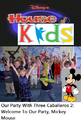 Disney's House of Kids - Our Party With Three Caballeros 2- Welcome To Our Party, Mickey Mouse.png