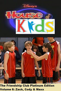 Disney's House of Kids - The Friendship Club Platinum Edition Volume 6 - Zack, Cody & Maxx