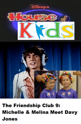 File:Disney's House of Kids - The Friendship Club 9 Michelle & Melina Meet Davy Jones.png