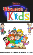 Disney's House of Kids - Schoolhouse of Genius 3 School Is Cool