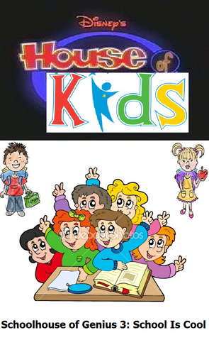 File:Disney's House of Kids - Schoolhouse of Genius 3 School Is Cool.png