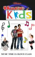 Disney's House of Kids - Music Time 13 Drake Josh Dance Class