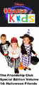Disney's House of Kids - The Friendship Club Special Edition Volume 14 Halloween Friends.png